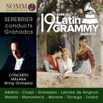Serebrier Conducts Granados - Latin GRAMMY nominee
