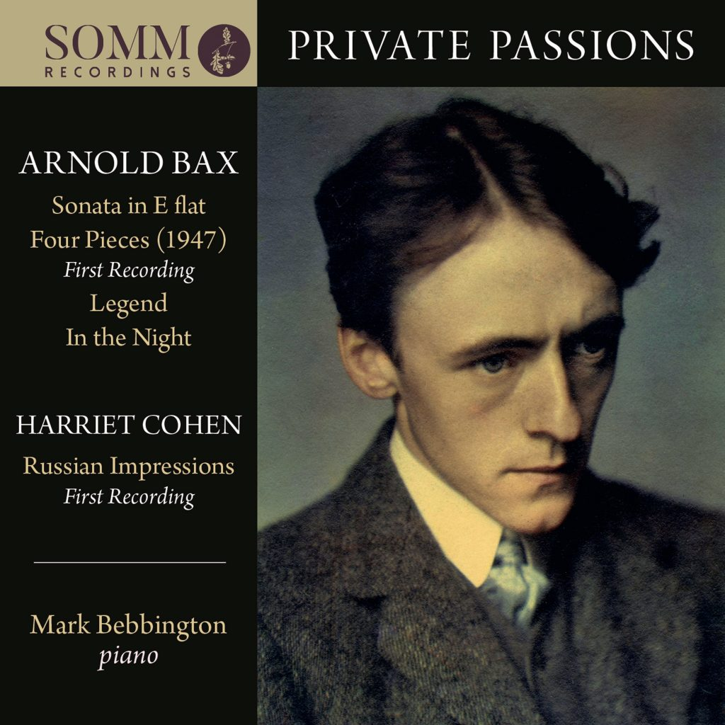 Private Passions: Pian Music by Arnold Bax and Harriet Cohen