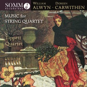 William Alwyn and Doreen Carwithen: Music for String Quartet