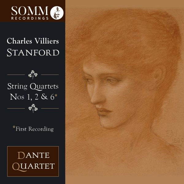 Charles Villiers Stanford String Quartets Nos 1, 2 & 6