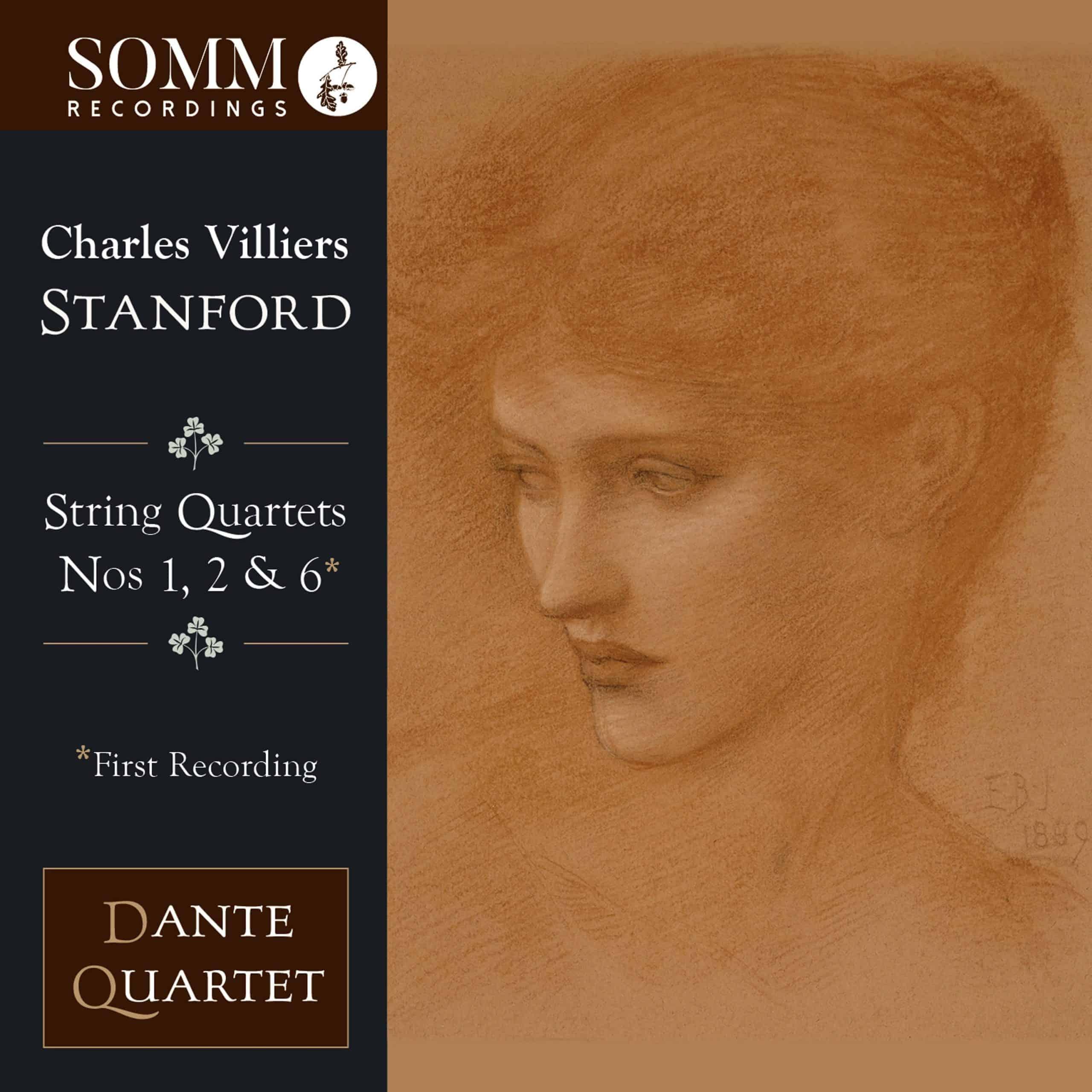 Charles Villiers Stanford String Quartets Nos 1, 2 & 6