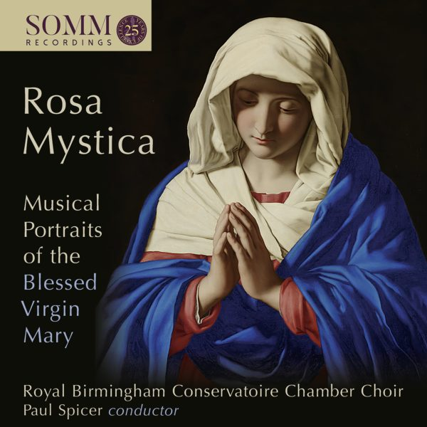 Rosa Mystica: Musical Portraits of the Blessed Virgin Mary Cover Art