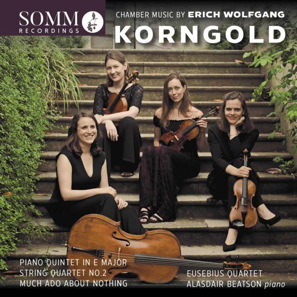 Chamber Music by Erich Wolfgang Korngold